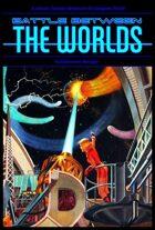 Battle Between the Worlds