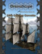 Above Decks Volume One: 18th Century Corvette