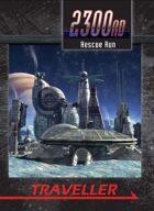 2300AD: Rescue Run