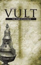 Legend/Deus Vult: The Tomb of Solomon