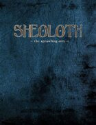 Legend: Sheoloth - The Sprawling City