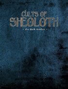 Legend: Cults of Sheoloth - The Dark Mother