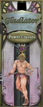 Power Class Gladiator