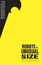 Robots of Unusual Size