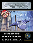 Foreven Worlds: Ships of the Border Worlds