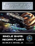 Foreven Worlds Single Ship: Reidian Flyer Blockade Runner (MGT 2e)
