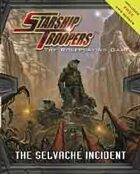 The Selvache Incident + GM Screen