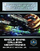 Foreven Worlds Single Ship: Galleon Megatanker (MGT 2e)