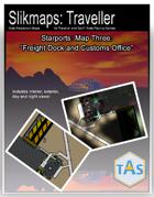 Starport Battlemaps #3 - Freight Dock and Customs Office