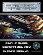 Foreven Worlds Single Ship: Corona del Rey Cargo Transport (MGT 2e)