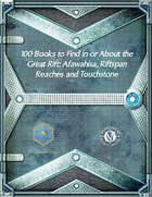 100 Books to Find in or About the Great Rift: Afawahisa, Riftspan Reaches and Touchstone