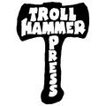 Troll Hammer Press