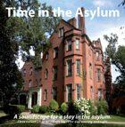Time in the Asylum