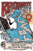 RPGPundit Presents #50: Archer Class for Lion & Dragon