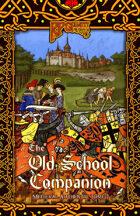 RPGPundit Presents: The Old School Companion 1