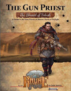 The Blessed of Velash: A Guide to the Gun Priests of Rhune: Dawn of Twilight