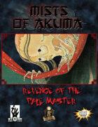 Mists of Akuma: Revenge of the Pale Master