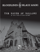 Bloodlines & Black Magic - Episode 2: The House of Hollows