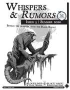 Bloodlines & Black Magic: Whispers & Rumors (Issue 5)