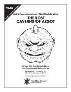 VA1a The Lost Caverns of Azgot