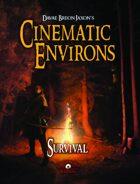 Cinematic Environs - Survival