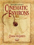 Cinematic Environs - Character Sheets