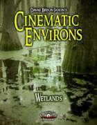 Cinematic Environs - Wetlands
