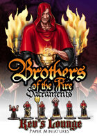 Kev's Lounge Paper Minis: Brothers of the Fire - Sacraments