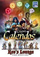 Kev's Lounge Paper Minis: Legends of Calendos