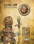 Living Low Style Guide the Low Life Living Campaigns