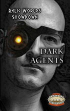 Relic Worlds Showdown - Dark Agents