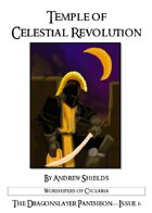 Dragonslayer Pantheon: The Temple of Celestial Revolution