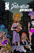 The Disgruntled Avenger #132