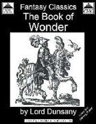 The Book of Wonder (Fantasy Classics)