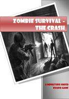 Zombie Survival - The Crash