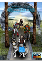 Deadly Missions 4th Edition: Guardians of Oz