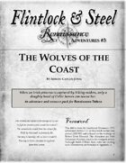 The Wolves of the Coast