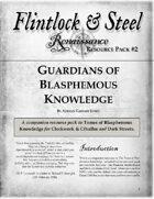 Guardians of Blasphemous Knowledge