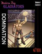 Modern Day Gladiators Expansion 3 Domination