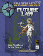 Spacemaster Future Law