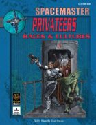 Spacemaster Privateers Races & Cultures