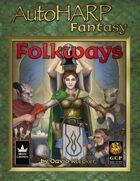 AutoHARP Fantasy: Folkways