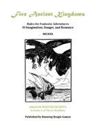Five Ancient Kingdoms Volume 3: Dragon Master Secrets