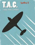 Table Air Combat:  Spitfire II