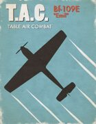 Table Air Combat:  Bf-109E