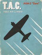 Table Air Combat: A6M2 Zero