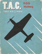 Table Air Combat: P-51 Mustang