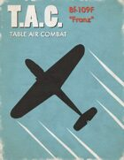 Table Air Combat:  Bf-109F