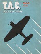 Table Air Combat: SBD-3 Dauntless