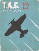 Table Air Combat: I-16 Ishak
